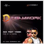 AKA ft. Yanga – Dreamwork