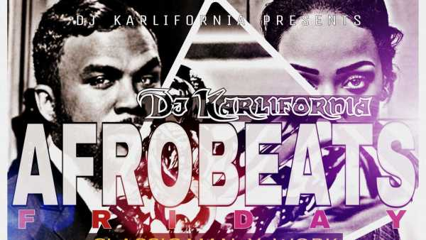 Dj kalifornia afrobeats classic man x work mashup for Classic house music mixtapes