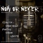 DJ Switch ft. Kwesta, Reason, Proverb & Shane Eagle – Now Or Never