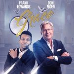 """Nigerian Gospel Artist Frank Edwards To Collaborate With Don Moen For Joint Album """"Grace"""""""