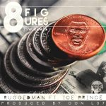 Ruggedman ft. Ice Prince – 8 Figures (Remix)