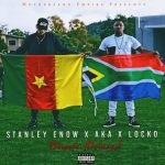 Stanley Enow – Bounce (Remix) ft. AKA