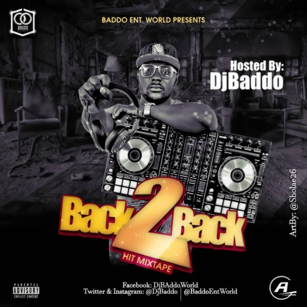 Mp3 Download » Mixtape » Dj Baddo – Back 2 Back Hit Mix » Hitvibes