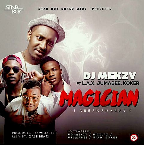 Mp3 Download » DJ Mekzy – Magician (Abrakadabra) ft  L A X