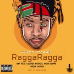 Gemini Major ft. Riky Rick, Nadia Nakai, Cassper Nyovest & Major League – Ragga Ragga