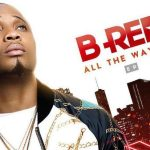 "B-Red does not fly on ""All The Way Up"" EP"