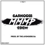 Sarkodie – More Money More Problems (MMMP) ft. Edem