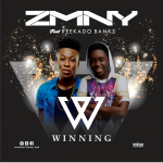 ZMNY – Winning ft. Reekado Banks