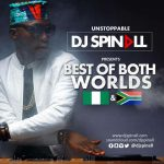 DJ Spinall – Best Of Both Worlds