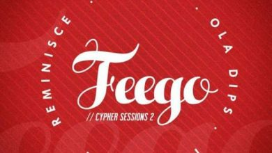 Photo of Reminisce Ft. Seriki, Ola Dips & Ice Prince – Feego (Cypher Sessions Vol. 2)