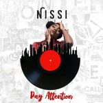 Nissi (Burna Boy's Sister) – Pay Attention
