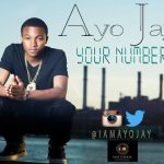 Ayo Jay – Your Number