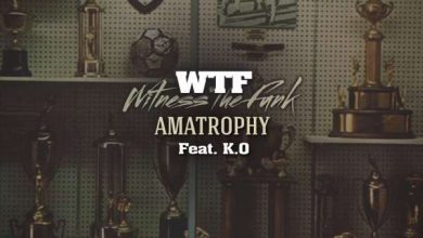 Photo of WTF (Witness The Funk) – Amatrophy Ft. K.O