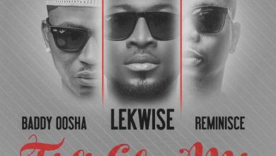 Photo of Lekwise – Fidi Gba Mic ft. Reminisce X Baddy Oosha