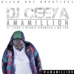 DJ Ceeya – AmaMillion Ft. Zano, Winnie Khumalo & Mr Luu