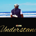 Bigstar Johnson – Understand