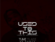 Hitvibes Tumi Tladi Ft. Santy – Used To This Music  Tumi Tladi South Africa Santy