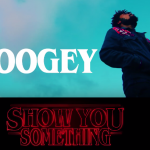 Watch: Boogey – Show You Something