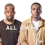 Watch: B3nchMarQ – All On Me