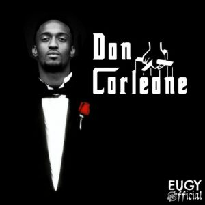 Watch: Eugy – Don Corleone image