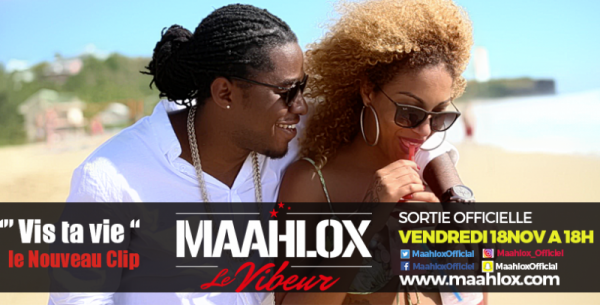 Maahlox Le Vibeur - Vis ta vie Music Video