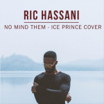 Ric Hassani - No Mind Them (Ice Prince Cover)