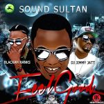 Sound Sultan Ft. Blackah & Dj Jimmy Jatt – Feel Good