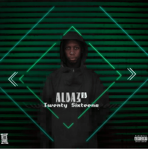 ALda3rd – Twenty Sixteens Mixtape Download