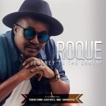 Roque – Love Compromise ft. MQue
