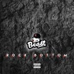 Beast – Rock Bottom EP