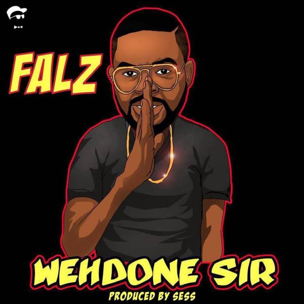 Mp3 Download & Video » Falz – Wehdone Sir » Hitvibes