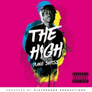 Yung Swiss – The High image