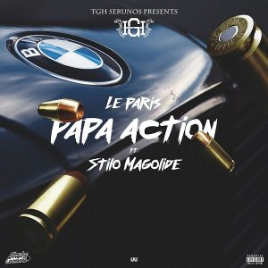 Le Paris – Papa Action ft. Stilo Magolide image