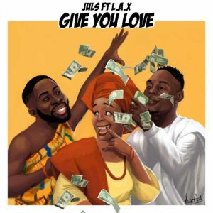 Watch: Juls - Give You Love Ft. L.A.X image
