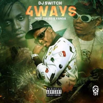 DJ Switch – 4 Ways ft. Da L.E.S & Yanga (Dirty Edit) image