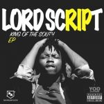 Lord Script – Baby Momma Drama ft. Nasty C