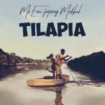 Mr Eazi – Tilapia ft. Medikal