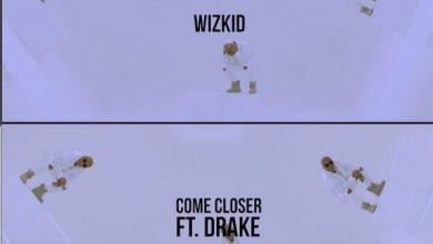 Photo of Wizkid To Release Music Video For 'Come Closer' Ft. Drake