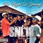 N-Veigh – SNL18 ft. Blacklez, Kid Tini, PDot O & Ras