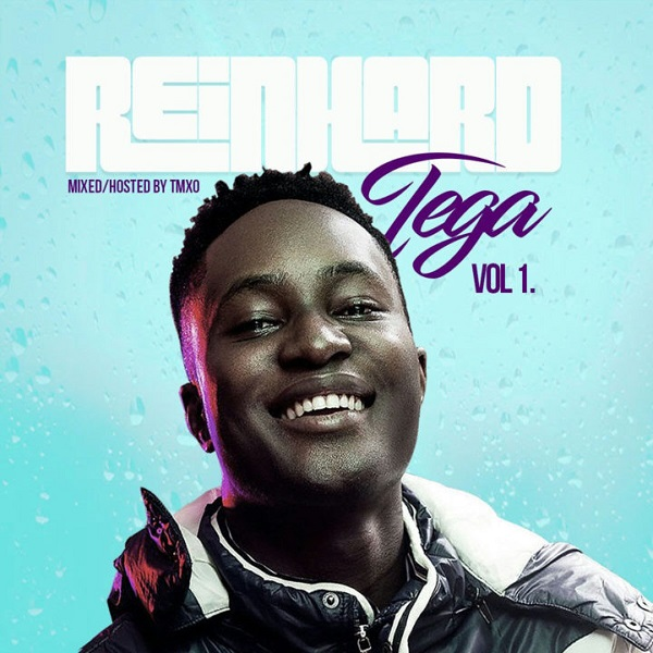 Mp3 Download » Mixtape » Reinhard Tega – The Mixtape (Vol  1