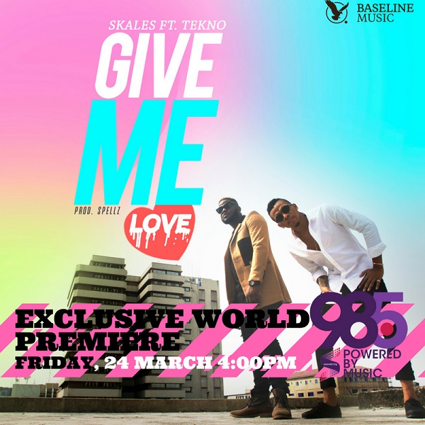 Skales – Give Me Love ft. Tekno Music