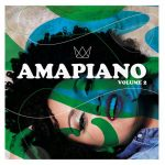 Various Artists – AmaPiano Vol. 2