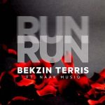 Bekzin Terris – Run Run ft. NaakMusiQ