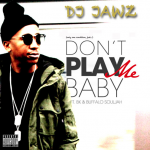 DJ Jawz ft BK x Buffalo Souljah – Don't Play Me Baby