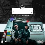 Chad Da Don Drops New Single – 'F U' On Friday Ft. Youngsta