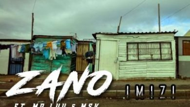 Photo of Zano – Imizi Ft. Mr Luu & MSK