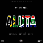 Mo Artwell ft Hopemasta x Espiquet x Krypto – Aluta