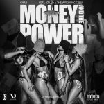Chad Da Don ft Cello & The Wrecking Crew – Money And The Power