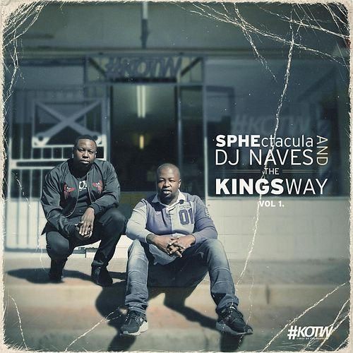 SPHEctacula And DJ Naves - The Kings Way Vol 1 EP Music