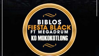Photo of Biblos & Fiesta Black – Ko Mokokotlong Ft. MegaDrum